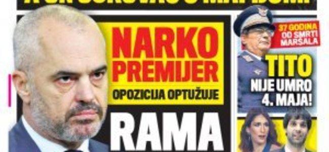 Gazeta Serbe akuzon: Edi Rama shet drogë
